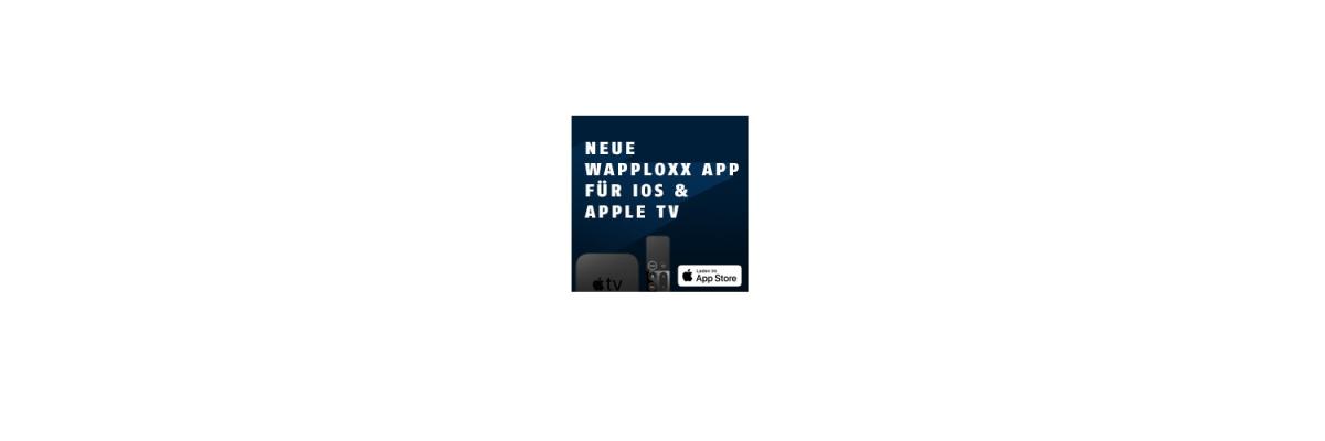 wAppLoxx App für iOS und Apple TV -